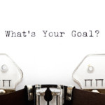 How to Reach Your Big Goals: Get Clear On Your Outcome